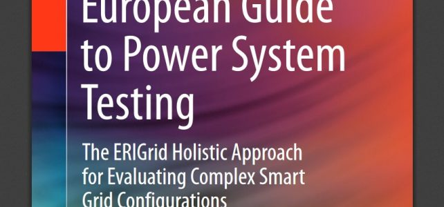 ERIGrid Provides European Guide to Power System Testing