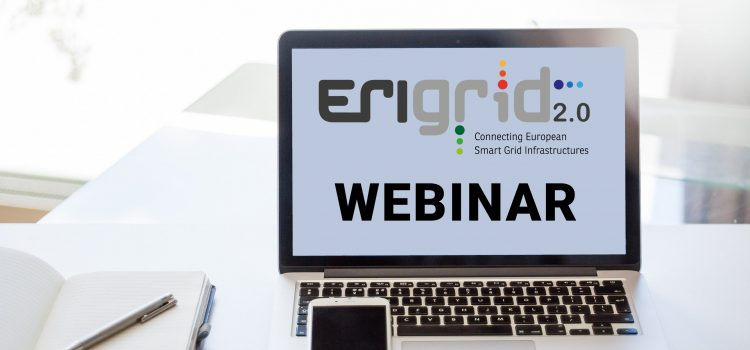 Join ERIGrid 2.0 Webinar on Remote Testing with DERlab and PANTERA